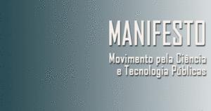 """Manifesto do """"Movimento pela Ciência e Tecnologia Públicas"""""""