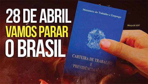 centrais home 1 — Centrais Sindicais | Dia 28 de Abril Vamos Parar o Brasil — ADunicamp