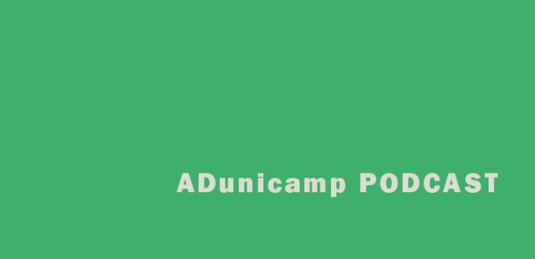 podcast home — Home — ADunicamp