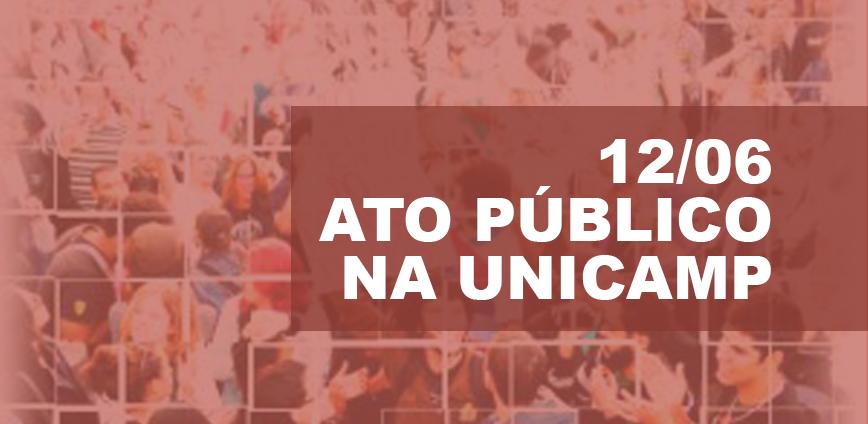 ATO F6 — Fórum convoca ato estadual para 12/6, na Unicamp: Reabertura das negociações, já! — ADunicamp