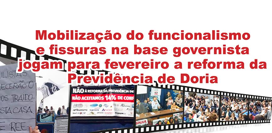 F6 destacada — Mobilização do funcionalismo e fissuras na base governista jogam para fevereiro a reforma da Previdência de Doria — ADunicamp