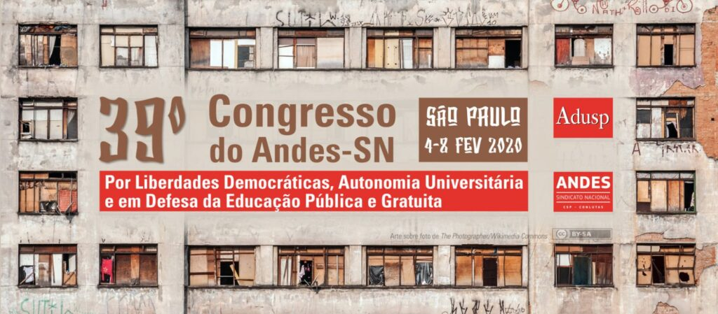 andes congresso 2020 — 39˚ Congresso do ANDES-SN será realizado em São Paulo de 4 a 8 de fevereiro — ADunicamp