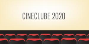 CINECLUBE | PROGRAMAÇÃO DE MARÇO/2020