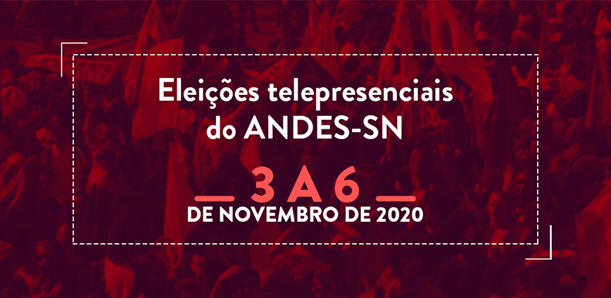 ANDES ELECOES BANNER 02 — ELEIÇÃO PARA DIRETORIA DO ANDES-SN OCORRERÁ ENTRE 3 E 6 DE NOVEMBRO — ADunicamp
