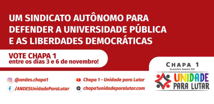 andes chapa 01jpg — Eleições do ANDES-SN 2020 | Chapa 1 - UNIDADE PARA LUTAR: defender a educação pública e as liberdades democráticas — ADunicamp