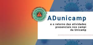 Fale com a ADunicamp sobre riscos à saúde após o retorno gradual das atividades