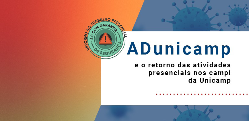 retorno card home — Fale com a ADunicamp sobre riscos à saúde após o retorno gradual das atividades — ADunicamp