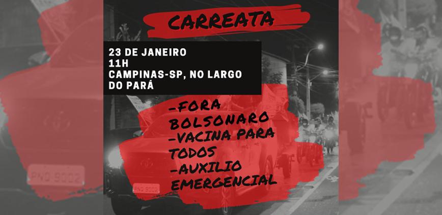 carreata home — Movimentos organizam manifestações, neste sábado, 23, pela vacinação e pelo auxílio emergencial — ADunicamp