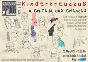 Cartaz 22mai — ADunicamp TEATRO | Theatergruppe Die Deutschspieler Apresenta: Kinderkreuzzug / A Cruzada das Crianças — ADunicamp