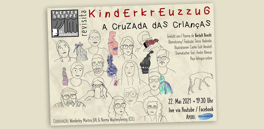 live teatro 22 maio 2021 home — ADunicamp TEATRO   Theatergruppe Die Deutschspieler Apresenta: Kinderkreuzzug / A Cruzada das Crianças — ADunicamp