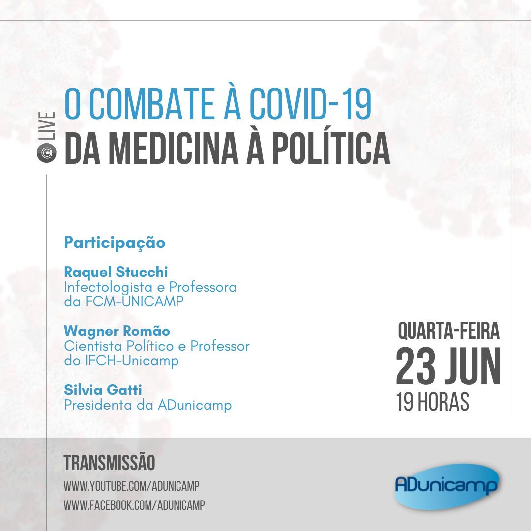O combate a Covid19 da Medicina a Politica — LIVE   O combate à Covid-19: da Medicina à Política — ADunicamp