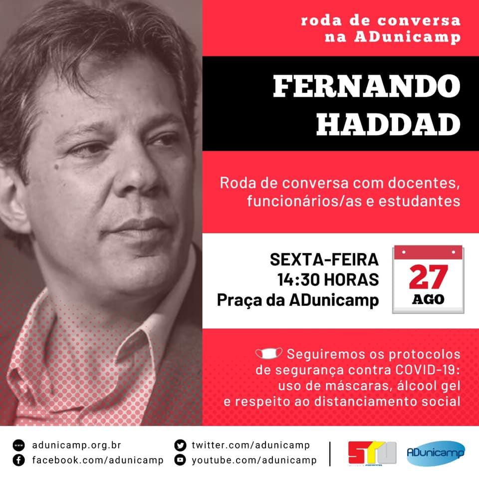 rosa de conversa agosto 2021 hadadd — RODA DE CONVERSA NA ADUNICAMP - Fernando Haddad — ADunicamp
