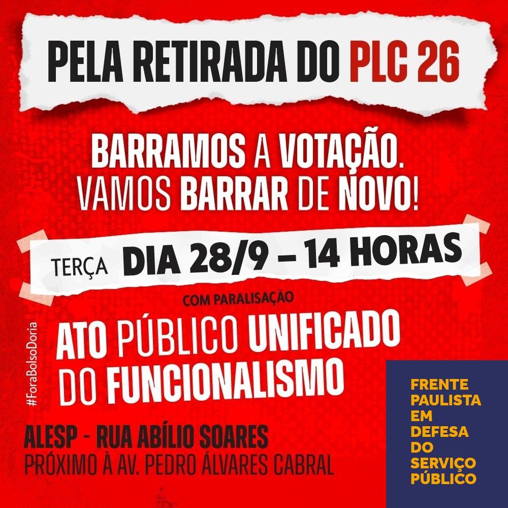 Banner Ato PLC 26 28 9 2021 — Cresce a luta contra o 𝗣𝗟𝗖 𝟮𝟲/𝟮𝟭, a minirreforma administrativa de Doria — ADunicamp