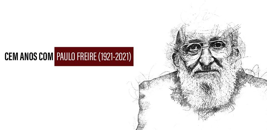 pf capa site — Celebração do centenário de Paulo Freire (1921-2021) — ADunicamp